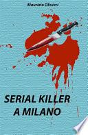 Serial killer a Milano