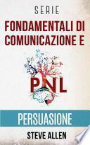 Serie Fondamentali di comunicazione e persuasione