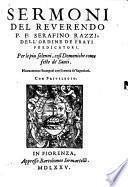 Sermoni Del Reverendo P. F. Serafino Razzi, Dell'Ordine De Fratri Predicatori