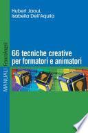 Sessantasei tecniche creative per formatori e animatori