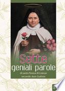 Sette geniali parole di santa Teresa di Lisieux secondo Jean Guitton