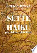 SETTE HAIKU per violino e pianoforte