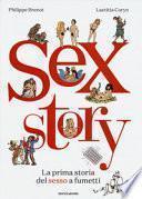 Sex story. La prima storia del sesso a fumetti