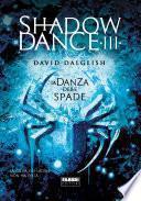Shadowdance III - La danza delle spade