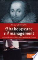Shakespeare e il management. Lezioni di leadership per i manager d'oggi