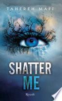 Shatter Me (versione italiana)