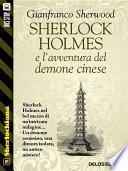 Sherlock Holmes e l'avventura del demone cinese