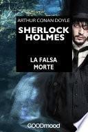 Sherlock Holmes - La falsa morte