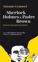 Sherlock Holmes & Padre Brown