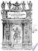 La vita del catholico et inuittissimo don Filippo secondo d'Austria re delle Spagne, &c. con le guerre de suoi tempi. Descritte da Cesare Campana gentil'huomo aquilano. E diuise in sette deche. Nelle quali si ha intiera cognitione de moti d'arme in ogni parte del mondo auuenuti, dall'anno 1527 fino al 1598. Al che si è aggiunto il successo delle cose fatte dapoi, sotto l'auspicio del re d. Filippo il terzo, fino a' nostri tempi. Et vn volume, che contiene gli arbori delle famiglie c'han posseduti già li domini ..