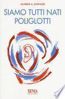 Siamo tutti nati poliglotti