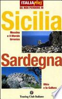 Sicilia, Sardegna
