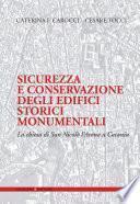 Sicurezza e conservazione degli edifici storici monumentali