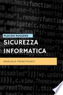 Sicurezza Informatica - Manuale Principianti