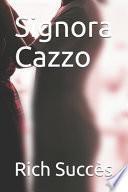 Signora Cazzo