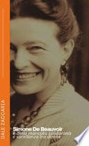 Simone De Beauvoir e della mancata solidarietà e sorellanza tra donne