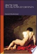 Simone Weil tra filosofia ed esistenza