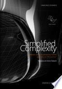 Simplified complexity. Metodo per la modellazione NURBS avanzata con Rhinoceros. Ediz. integrale