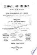 Sinossi giuridica compendio ordinato di giurisprudenza, scienza e bibliografia ...