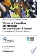 Sistema formativo ed efficacia dei servizi per il lavoro. Un'indagine nella provincia di Macerata