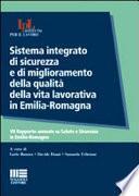 Sistema integrato di sicurezza e di miglioramento della qualità della vita lavorativa in Emilia-Romagna
