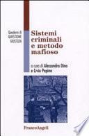 Sistemi criminali e metodo mafioso