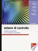 Sistemi di controllo. Analisi economiche per le decisioni aziendali