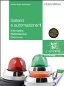Sistemi e automazione industriale. Con espansione online. Per gli Ist. Tecnici industriali