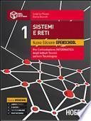 Sistemi e reti. Nuova edizione openschool. Per l'articolazione informatica degli Istituti Tecnici settore tecnologico