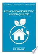 Sistemi Tecnologici per Edifici a Energia quasi zero