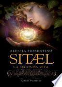 Sitael. La seconda vita