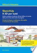 SketchUp. Il 3D per tutti