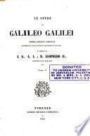"""""""Le"""" opere di Galileo Galilei: Opere astronomiche. 1842-1853"""