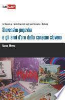Slovenska popevka e gli anni d'oro della canzone slovena