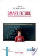 Smart Future. Didattica, media digitali e inclusione