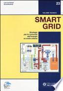 Smart grid. Strategia per le comunità dell'energia su scala urbana