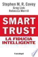 Smart trust. La fiducia intelligente
