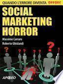Social marketing horror
