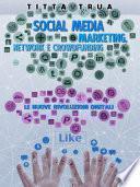 Social media: marketing, network e crowdfunding