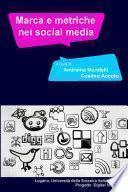 Social media metrics. Brand e reputation management nei mercati intesi come conservazioni mediate