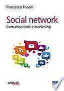 Social network. Comunicazione e marketing