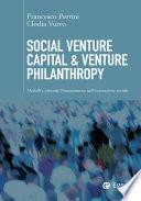 Social Venture Capital & Venture Philanthropy