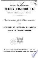 Società agrario-botanica Burdin Maggiore e C.a Regio stabilimento a Torino. Prezzo corrente per la Primavera 1851 delle sementi in genere, piantini, dalie di primo ordine