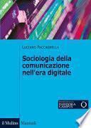Sociologia della comunicazione nell'era digitale