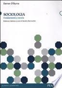Sociologia. Fondamenti e teorie