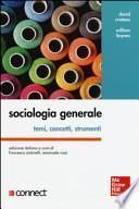 Sociologia generale. Temi, concetti, strumenti