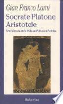Socrate, Platone, Aristotele