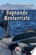 Sognando Montecristo. Ediz. a caratteri grandi