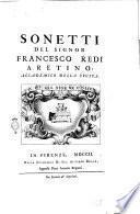 Sonetti del Signor Francesco Redi Aretino, Accademico della Crusca