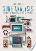 Song analysis. Strumenti di analisi musicale per la pop music